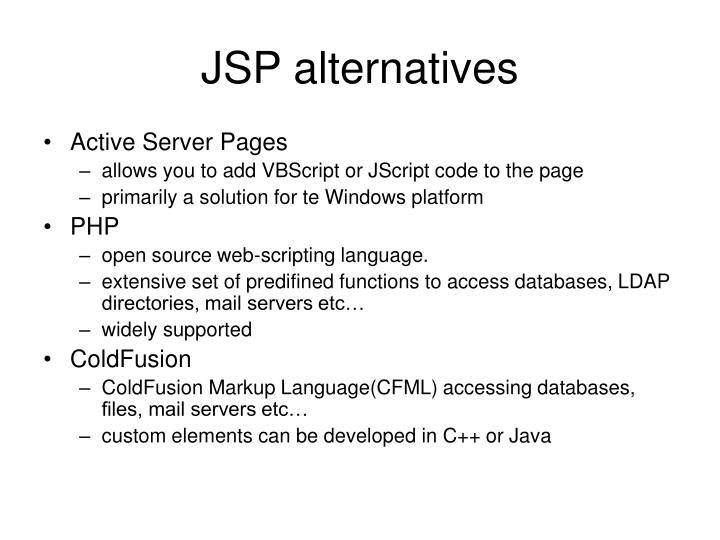 JSP alternatives