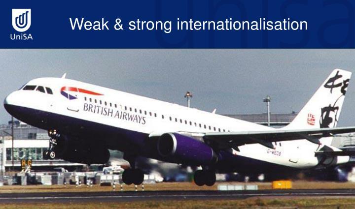 Weak & strong internationalisation