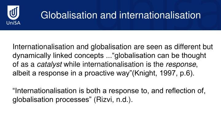 Globalisation and internationalisation