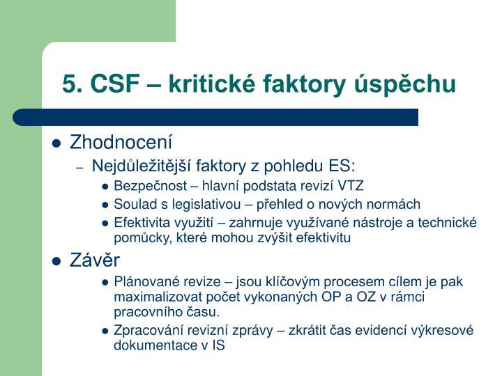 5. CSF – kritické faktory úspěchu