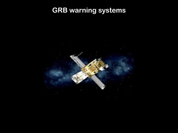 GRB warning systems
