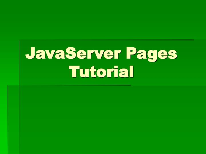 javaserver pages tutorial