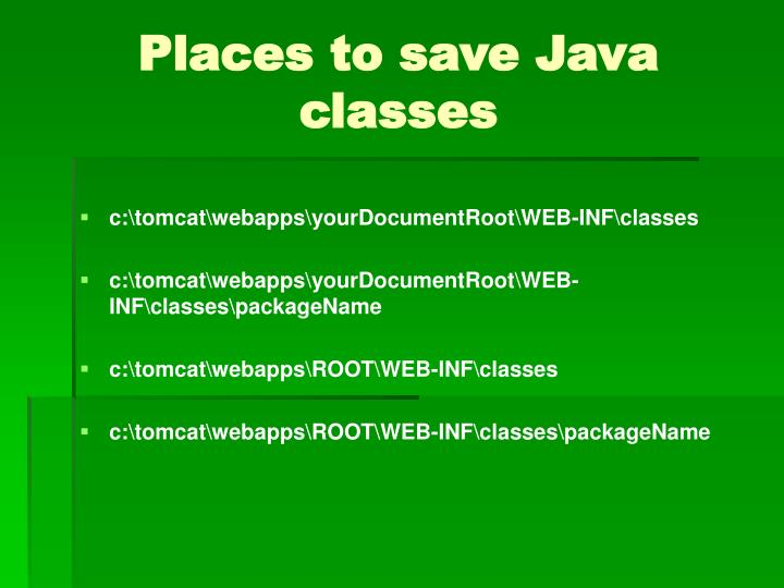 Places to save Java classes