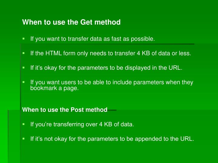 When to use the Get method