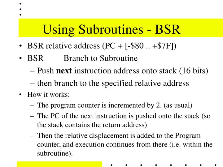 Using Subroutines - BSR
