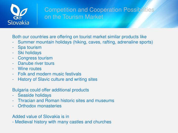 Competition and Cooperation Possibilities on the Tourism Market