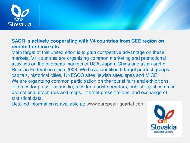 SACR is actively cooperating with V4 countries from CEE region on remote third markets