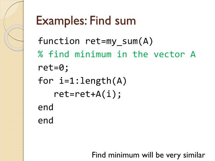 Examples: Find sum