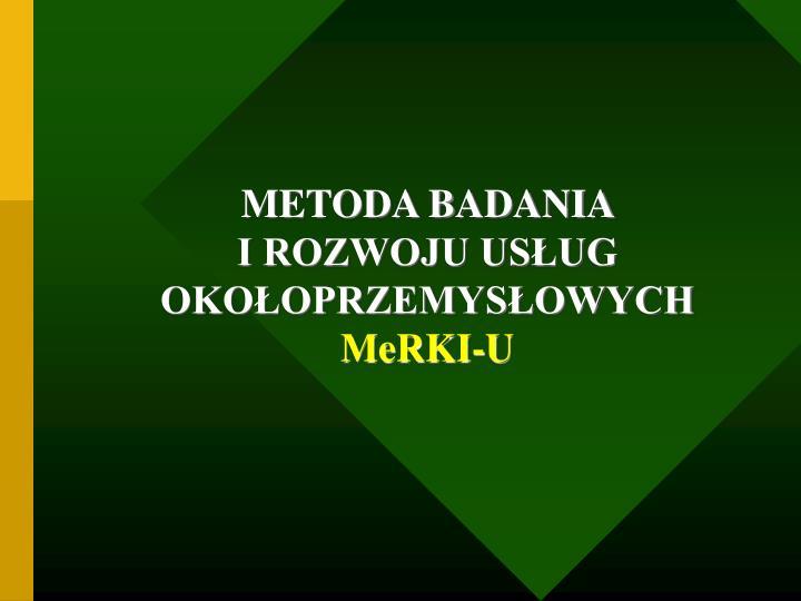 METODA BADANIA
