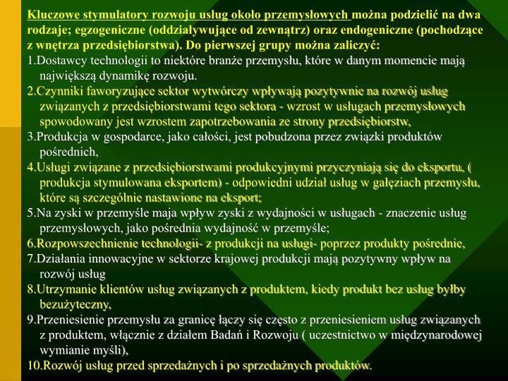 Kluczowe stymulatory rozwoju usług około przemysłowych