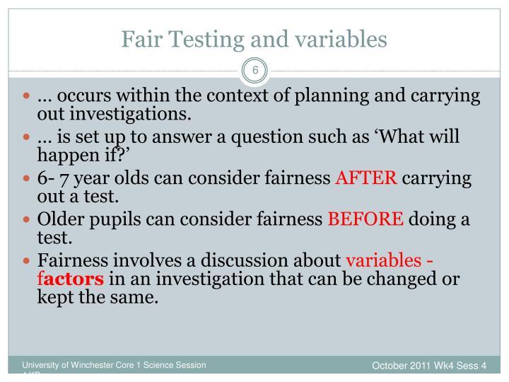 Fair Testing and variables