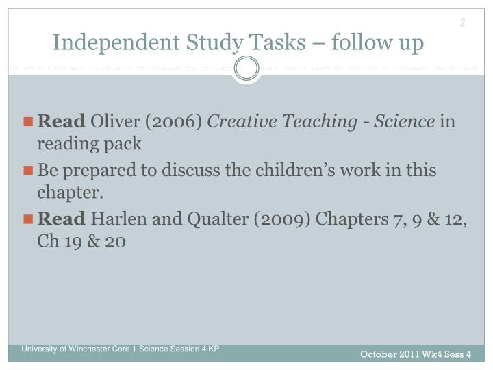 Independent Study Tasks – follow up
