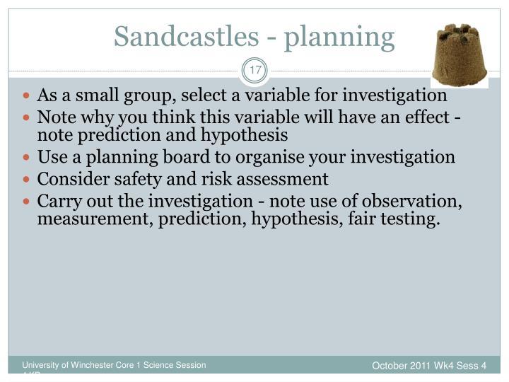 Sandcastles - planning