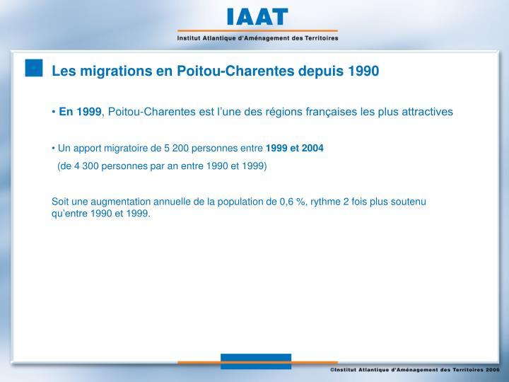 Les migrations en Poitou-Charentes depuis 1990