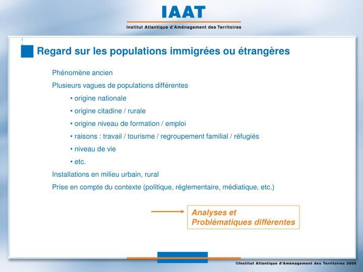 Regard sur les populations immigrées ou étrangères