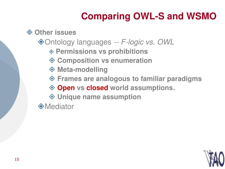 Comparing OWL-S and WSMO