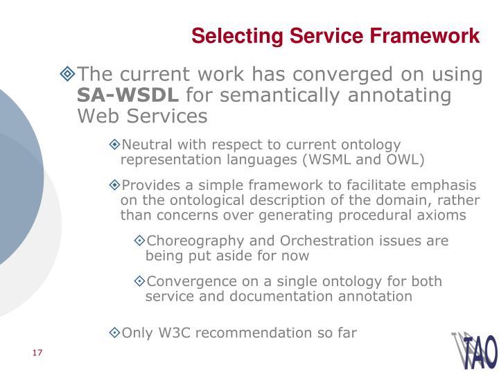 Selecting Service Framework