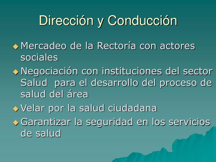 Dirección y Conducción