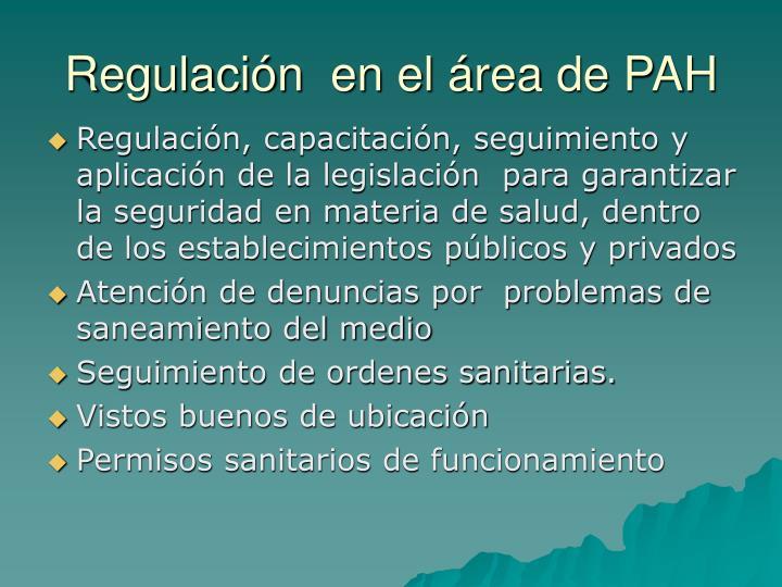 Regulación  en el área de PAH