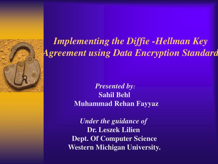 implementing the diffie hellman key agreement using data encryption standard