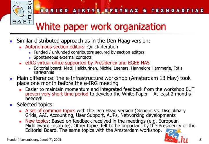 White paper work organization