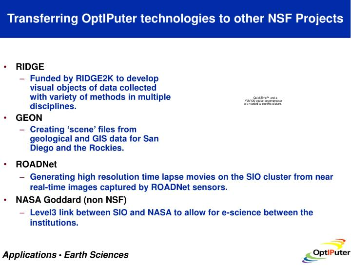 Transferring OptIPuter technologies to other NSF Projects
