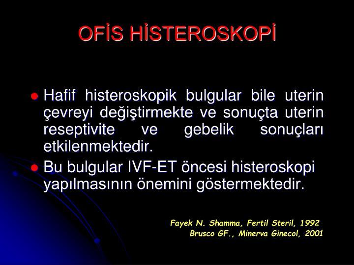 OFİS HİSTEROSKOPİ