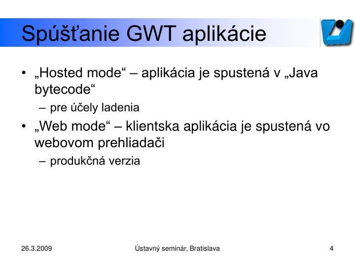 Spúšťanie GWT aplikácie