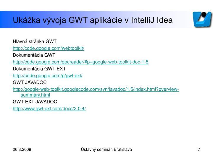 Ukážka vývoja GWT aplikácie v IntelliJ Idea