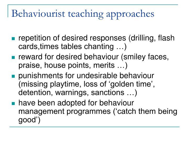 Behaviourist teaching approaches