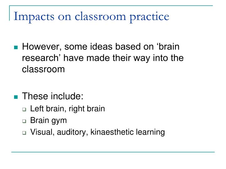 Impacts on classroom practice