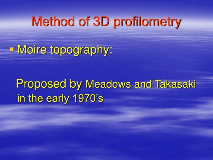 Method of 3D profilometry