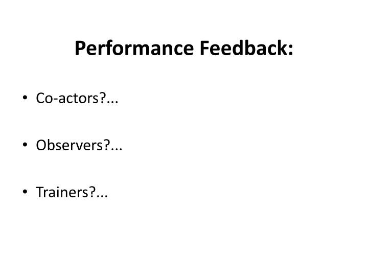Performance Feedback: