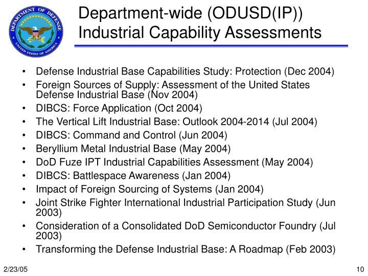 Department-wide (ODUSD(IP)) Industrial Capability Assessments