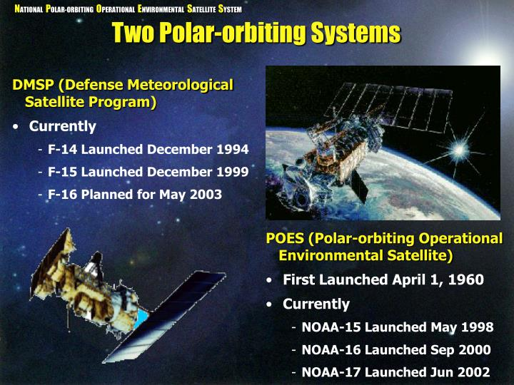 Two Polar-orbiting Systems