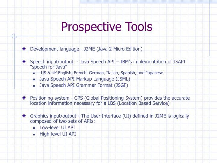 Prospective Tools