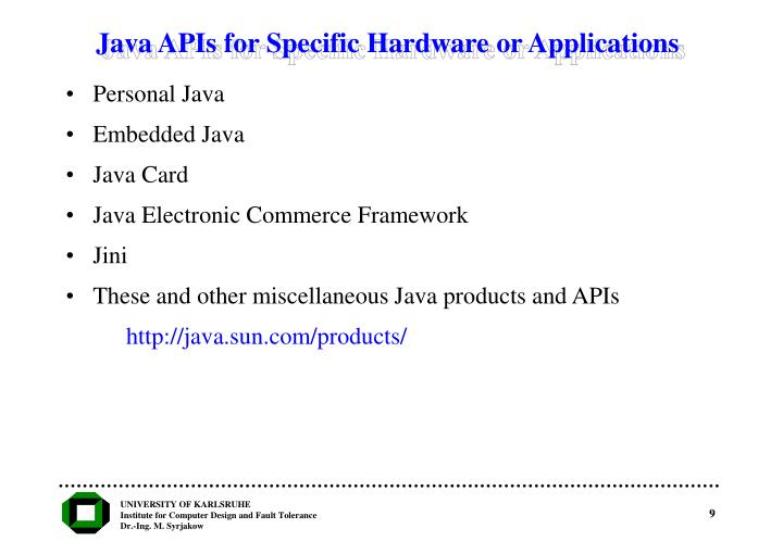 Java APIs for Specific Hardware or Applications