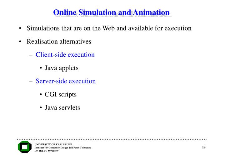 Online Simulation and Animation