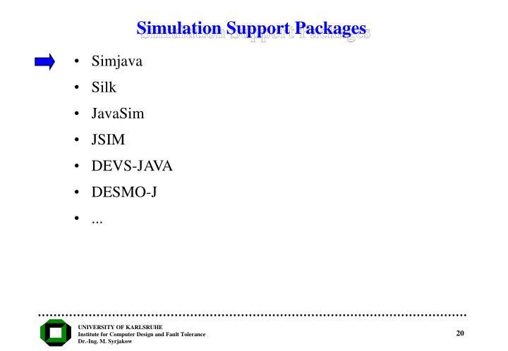 Simulation Support Packages