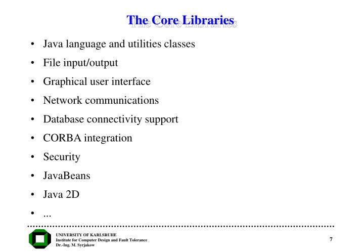 The Core Libraries