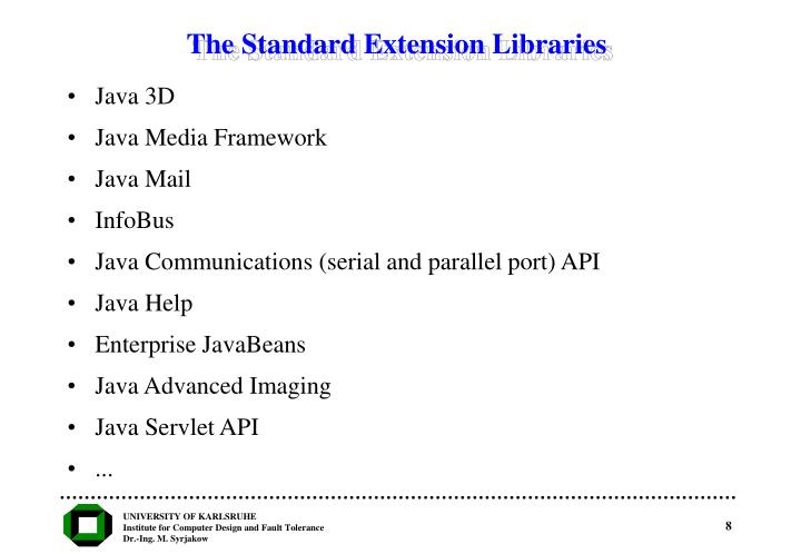 The Standard Extension Libraries