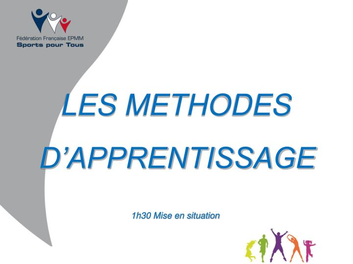 LES METHODES