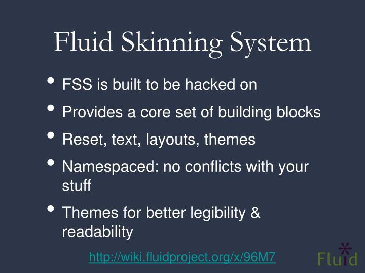 Fluid Skinning System