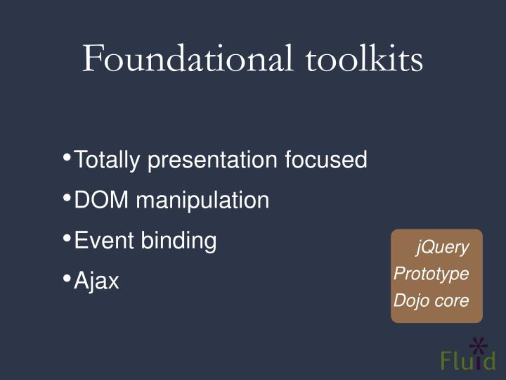 Foundational toolkits