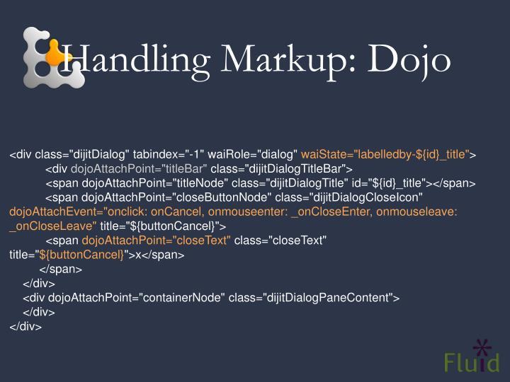 Handling Markup: Dojo