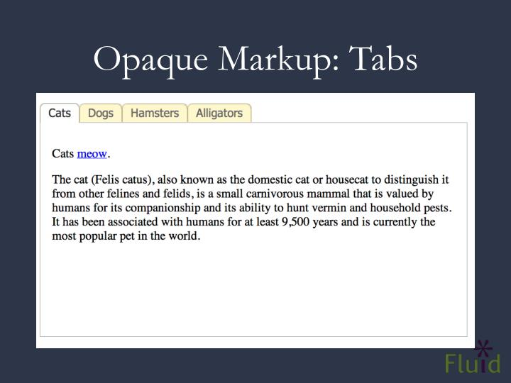 Opaque Markup: Tabs
