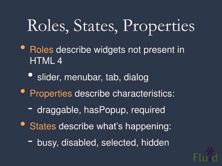 Roles, States, Properties