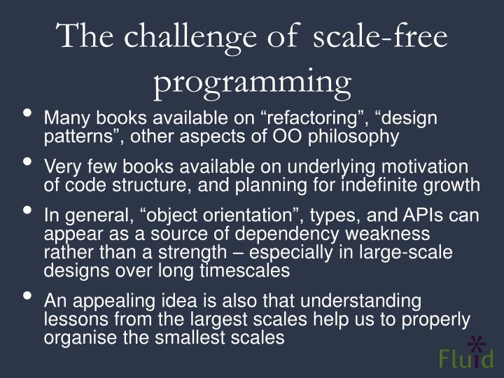 The challenge of scale-free programming