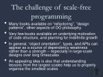 the challenge of scale free programming