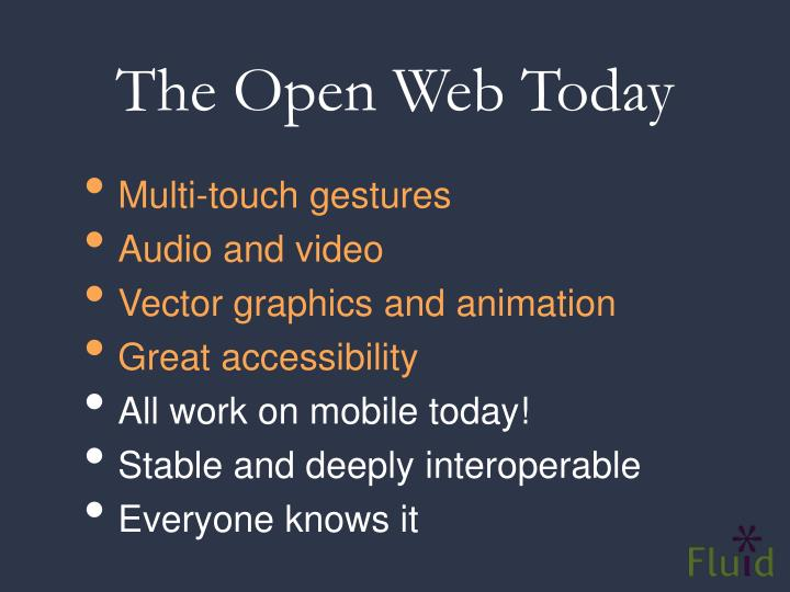The Open Web Today